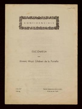 Confidencials, 13. Escomesa
